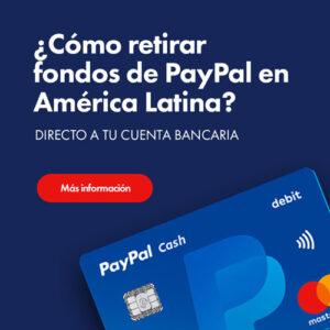 como-retirar-fondos-de-paypal-en-ecuador-y-america-latina