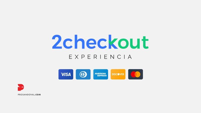 2Checkout experiencia analisis pasarela de pago para ecommerce