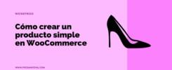 como-crear-producto-simple-en-Woocommerce-rapido-facil