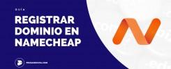 como registrar dominio en namecheap ecuador latinoamerica prosandoval